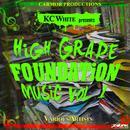 KC White Presents: High Grade Foundation Music, Vol. 1 thumbnail