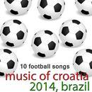 Music Of Croatia - 10 Football Songs thumbnail
