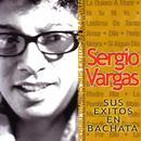 Sergio Vargas: Sus Exitos En Bachata thumbnail