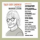 Enjoy Every Sandwich: The Songs Of Warren Zevon (Explicit) thumbnail