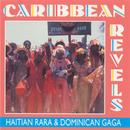 Caribbean Revels: Haitian Rara And Dominican Gaga thumbnail