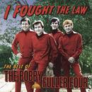 I Fought The Law - The Best Of The Bobby Fuller Four thumbnail