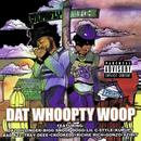 Dat Whoopty Woop (Explicit) thumbnail