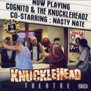 Knucklehead Theatre: Co-Starring Cognito And Na$ty Nate thumbnail