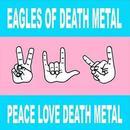 Peace Love Death Metal thumbnail