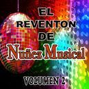 El Reventon De Nunez Musical, Vol. 2 thumbnail