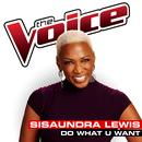 Do What U Want (The Voice Performance) (Single) thumbnail