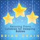 Relaxing Piano Lullabies For Sleeping Babies thumbnail