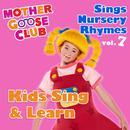 Mother Goose Club Sings Nursery Rhymes, Vol. 7: Kids Sing & Learn thumbnail