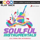 Playback: Soulful Instrumentals - Soul Stirring Tamil Instrumentals thumbnail