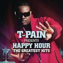 T-Pain Presents Happy Hour: The Greatest Hits thumbnail