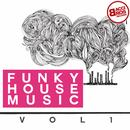 Funky House Music, Vol. 1 thumbnail