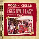 Good 'N' Cheap: The Eggs Over Easy Story thumbnail