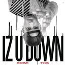 Iz U Down (Single) (Explicit) thumbnail