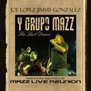 Mazz Live Reunion - The Last Dance thumbnail