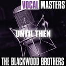 Vocal Masters: Until Then thumbnail