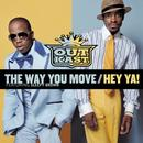 The Way You Move / Hey Ya! thumbnail