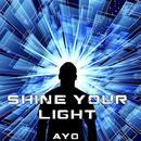 Shine Your Light thumbnail