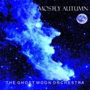 The Ghost Moon Orchestra thumbnail
