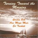 Turning Toward The Morning thumbnail