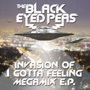 Invasion Of I Gotta Feeling - Megamix E.P. thumbnail