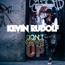 Don't Give Up (Single) thumbnail