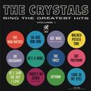 The Crystals Sing The Greatest Hits Vol. 1 thumbnail