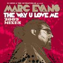 The Way U Love Me [2009 Mixes] thumbnail