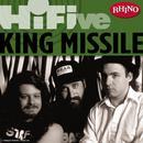 Rhino Hi-Five: King Missile thumbnail
