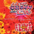 Dub You Crazy With Love (Part 2) thumbnail