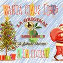 Santa Claus Llego A La Ciudad (Single) thumbnail