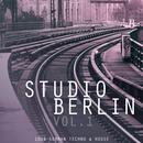 Studio Berlin, Vol. 1 - 100 % German Techno & House thumbnail
