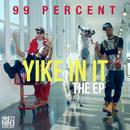 Yike In It (Explicit) thumbnail