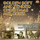 Golden Soft And Tender Christmas Melodies thumbnail