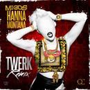 Hannah Montana (Twerk Remix) (Single) thumbnail