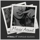 Messin' Around (Single) thumbnail