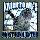 Kinightowl's Most Requested (Explicit) thumbnail