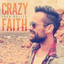 Crazy Faith thumbnail
