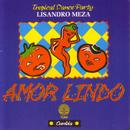 Amor Lindo (Tropical Dance Party) thumbnail