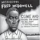 Come And Found You Gone: The Bill Ferris Recordings thumbnail