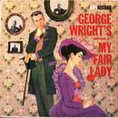 George Wright's Impressions Of My Fair Lady (Digitally Remastered) thumbnail
