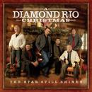 The Star Still Shines: A Diamond Rio Christmas thumbnail