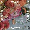 Love Is Mystical (Single) thumbnail
