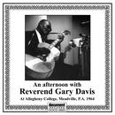 An Afternoon with Reverend Gary Davis thumbnail