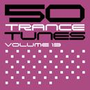 50 Trance Tunes, Vol. 13 thumbnail