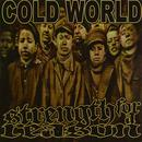 """Cold World, Strength for a Reason - Split 7"""" EP thumbnail"""