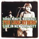 Three Minute Warnings: The Long Ryders Live In New York City thumbnail