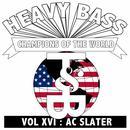 Heavy Bass Champions Of The World Vol. XVI thumbnail