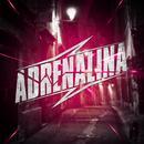 Adrenalina thumbnail