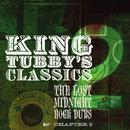 King Tubby's Classics: The Lost Midnight Rock Dubs Chapter 2 thumbnail